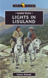 Lights of Lisu Land: Isobel Kuhn - Trailblazers