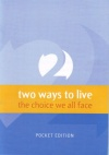 Two Ways to Live (Pack of 10)