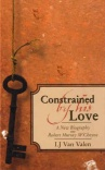 Constrained By His Love - R M MCheyne