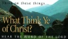 Tract - What Think Ye of Christ (pk 50)
