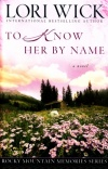 To Know Her by Name, Rocky Mountain Memories Series  **