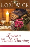 Leave a Candle Burning, Tucker Mills Trilogy Series **