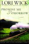 Promise Me Tomorrow, Rocky Mountain Memories Series **