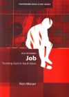 Job - Trusting God in Hard Times Youthworks Bible Study