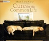 Audio Book - Cure for the Common Life - ACD