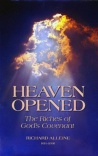 Heaven Opened: The Riches of God's Covenant