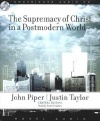 Audio Book - Supremacy of Christ in a Post-Modern World - ACD
