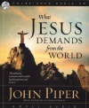 Audio Book - What Jesus Demands From the World - ACD