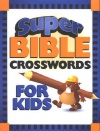 Super Bible Crossword for Kids