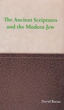 Ancient Scriptures and the Modern Jew