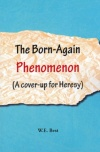 The Born-Again Phenomenon