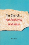 The Church... Her Authority & Mission