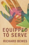 Equipped to Serve