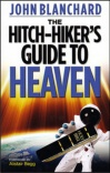 Hitchhiker's Guide to Heaven