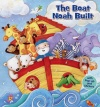 The Boat Noah Built, Hardback