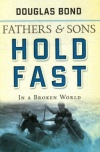 Hold Fast - Fathers and Sons:
