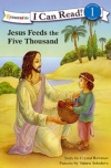Jesus Feeds the Five Thousand, I Can Read Series
