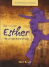 Esther  Youthworks Bible Study The unseen hand of God