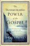 Transforming Power of the Gospel (Paperback)