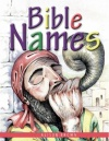 Bible Names, Presenting Gospel Truths to Little Children