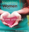 Perpetual Calendar - Inspiring Women Every Day - Love Unlimited