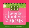 Perpetual Calendar - 365 Favourite Quotes for Mums
