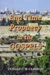 End Time Prophecy In The Gospels