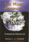The Minor Prophets and the End Times