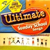 CD - Ultimate Sunday School Song