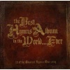 CD - The Best Hymns Album in the World... Ever