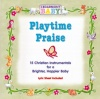 CD - Playtime Praise - Cedarmont