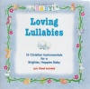 CD - Loving Lullabies - Cedarmont Baby