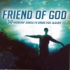 CD - Friend of God (3 CD's)
