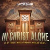 CD - In Christ Alone (2CD's)