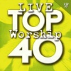 CD - Live Top 40 Worship Songs