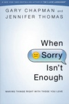 When Sorry Isn't Enough  **
