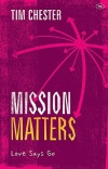 Mission Matters, Love says Go