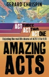 Amazing Acts, Act One