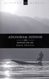 Adoniram Judson: Devoted for Life - HMS