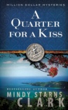 A Quarter for a Kiss, Million Dollar Mysteries Series