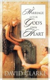A Marriage after God's Own Heart **