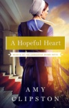 A Hopeful Heart, Hearts of the Lancaster Grand Hotel Series