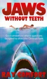 Jaws without Teeth - Quick Answers to Atheist Questions