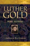 Luther Gold: Pure Refined