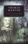 Thomas Manton - Guided Tour of the Life and Thought