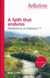 A Faith That Endures, Mediation on Hebrews 11