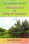 Exposition of Ecclesiastes and Song of Solomon