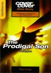 Cover to Cover Bible Study - The Prodigal Son