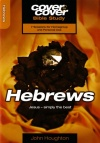 Cover to Cover Bible Study - Hebrews