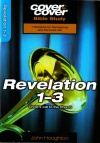 Cover to Cover Bible Study - Revelation 1 - 3